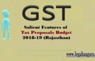 Salient Features of Tax Proposals Budget 2018-19 (Rajasthan) || Tax Proposals Rajasthan Budget-2018-19