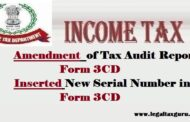 Amendment  of Tax Audit Report Form 3CD || Inserted New Serial Number in Tax Audit Report Form 3CD|| CBDT Notification-33-2018 ||Changes in form 3CD for AY 2018-19