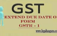 Extend the due date for filing of FORM GSTR - 1 || Due Date of FORM GSTR -1 for Taxpayers Having Aggregate Turnover Above and Below Rs 1.5 crores.