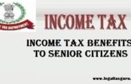 What are the benefits available in respect of interest on deposits in case of senior citizens? || Income tax benefits to Senior citizens